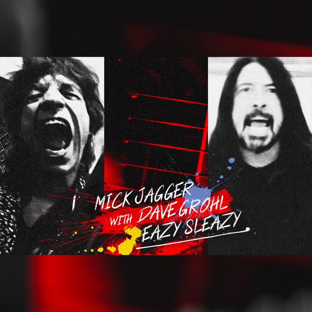 "Mick Jagger ร่วมงานกับ Dave Grohl เปิดตัวเพลงใหม่ ""Eazy Sleazy"""